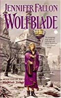 Wolfblade (Hythrun Chronicles: Wolfblade, #1)
