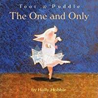 The One and Only (Toot & Puddle)