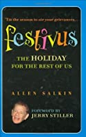 Festivus: The Holiday for the Rest of Us