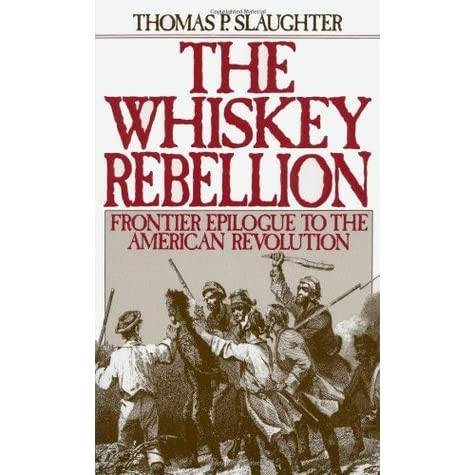 Whiskey rebellion essay papers