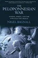 The Peloponnesian War: Athens, Sparta, and the Struggle for Greece