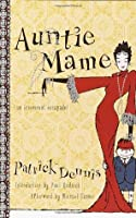 Auntie Mame: An Irreverent Escapade (Auntie Mame #1)