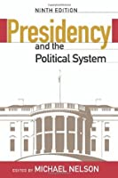 The Presidency and the Political System