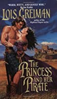The Princess and Her Pirate (Sedonia, #1)
