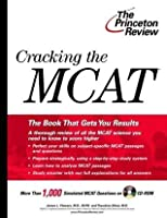 Cracking the MCAT with Practice Questions on CD-ROM (Graduate Test Prep)