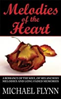 Melodies of the Heart - A Novella