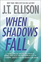 When Shadows Fall (Dr. Samantha Owens, #3)