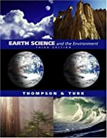 Earth Science and the Environment (with EarthScienceNow and InfoTrac)