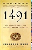 1491 (Second Edition): New Revelations of the Americas Before Columbus (Vintage)