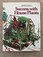 Success with House Plants