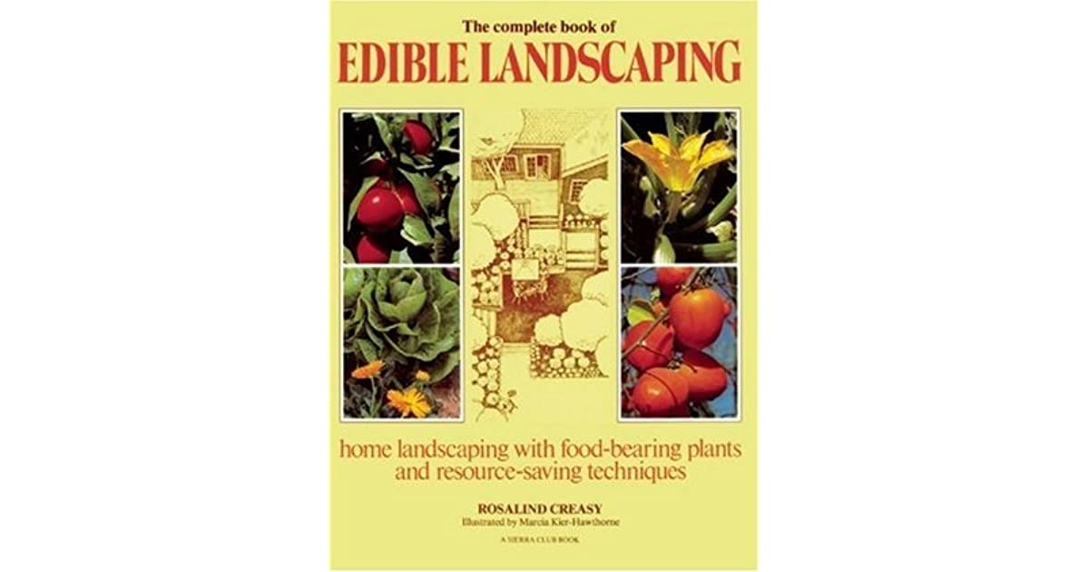 Edible Plants In A Landscape Design: Some Of The Best Choices For Edible Landscapes