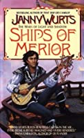Ships of Merior (Wars of Light and Shadow, #2)