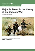 Major Problems In The History Of The Vietnam War 4e (Major Problems in American History)