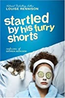 Startled by His Furry Shorts (Confessions of Georgia Nicolson, #7)