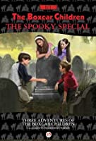 The Boxcar Children Spooky Special (Three Adventures of the Boxcar Children)