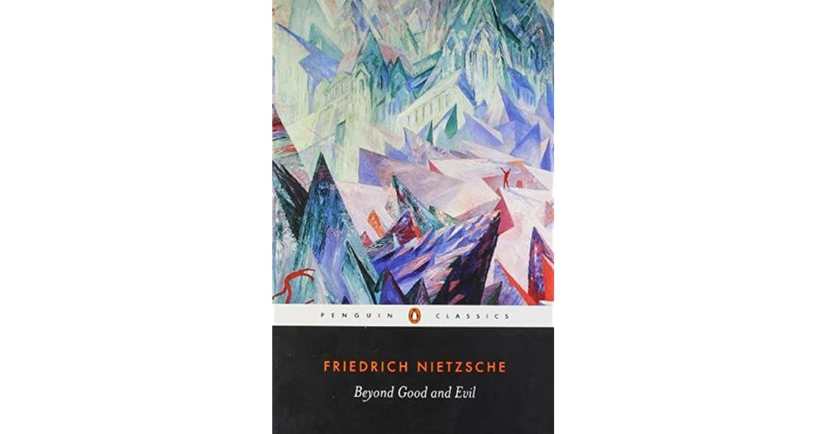 beyond the problem of evil What does 'beyond' mean in the following  that the meaning of beyond good and evil just has the same problem that what does good, bad and evil mean at all.