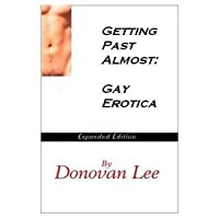 Getting Past Almost: Gay Erotica