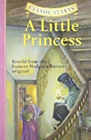 A Little Princess (Classic Starts Series)