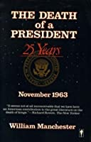 The Death of a President, 11/20-25/1963