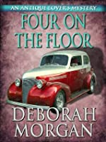 Four on the Floor (The Antique Lover's Mystery Series)