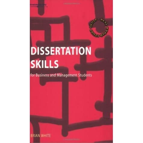 Dissertation skills for business and management students white