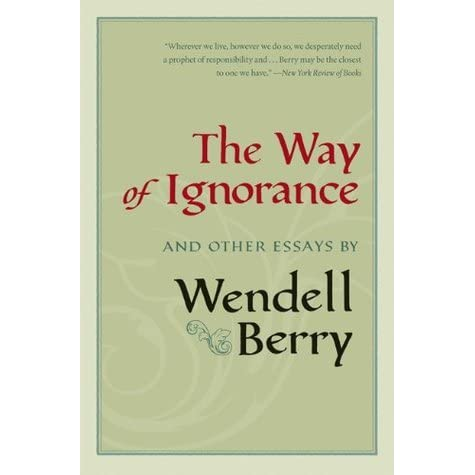 wendell berry essay the pleasures of eating —the washington post book world art of the commonplace gathers twenty essays by wendell berry that offer just what one expects from mr berry his essay on race.