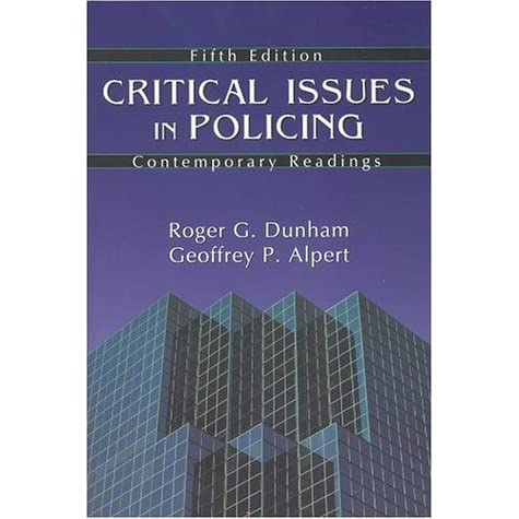 critical issues in policing essay Critical issues in policing february discount - 20% off on all orders above $ 50 - same high quality.