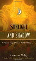 Sunlight and Shadow (Once Upon a Time (Simon Pulse))