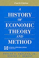 History of Economic Theory and Method (McGraw-Hill International Editions Series)