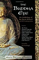 The Buddha Eye: An Anthology of the Kyoto School and Its Contemporaries (The Spiritual Classics Series)