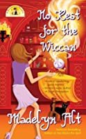 No Rest for the Wiccan (A Bewitching Mystery, #4)