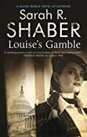 Louise's Gamble (A Louise Pearlie Mystery)