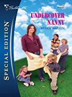 Undercover Nanny (Silhouette Special Edition)