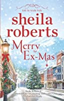 Merry Ex-Mas (Life in Icicle Falls)