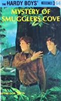 Mystery of Smugglers Cove (Hardy Boys #64)