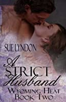 A Strict Husband (Wyoming Heat)