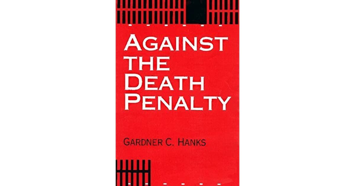 an argument against the capital punishment and execution What are the arguments for and against the death penalty death penalty: is capital punishment morally you must answer two questions about capital punishment.