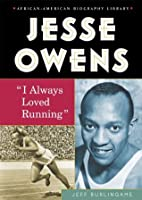 """Jesse Owens: """"I Always Loved Running"""" (African-American Biography Library)"""