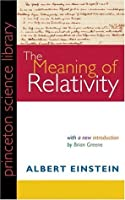 The Meaning of Relativity (Science Library)