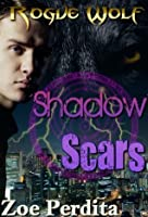 Shadow Scars (Rogue Wolf #1) (Haven City #1)