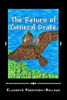 The Return of General Drake (The Azra's Pith Series)