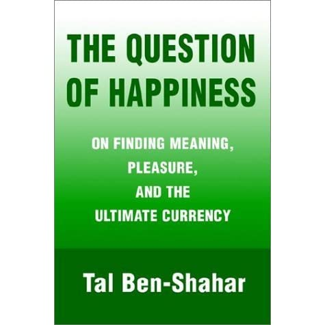 A discussion on the meaning of happiness