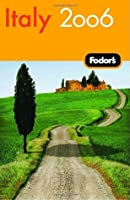 Fodor's Italy 2006 (Fodor's Gold Guides)