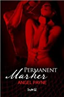 Permanent Marker (The Kinky Truth)