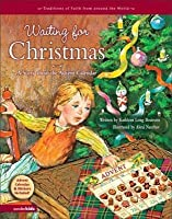 Waiting for Christmas: A Story about the Advent Calendar