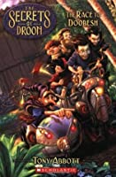 The Race to Doobesh (The Secrets of Droon, #24)