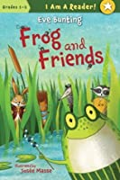 Frog & Friends (I Am a Reader!: Frog and Friends)