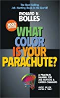 What Color Is Your Parachute? 2002: A Practical Manual for Job-hunters and Career Changers (Paperback)