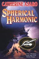 Spherical Harmonic (Saga of the Skolian Empire, #7)