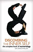 Discovering The Inner Self The Complete Book Of Numerology